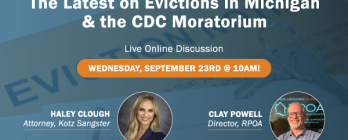 Video: The Latest on Evictions in Michigan & the CDC Moratorium